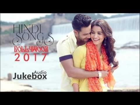ROMANTIC HINDI SONGS 2017 – Latest & Best Hindi Love Songs Audio Jukebox – Popular Bollywood Songs 2017  ♫ Please …