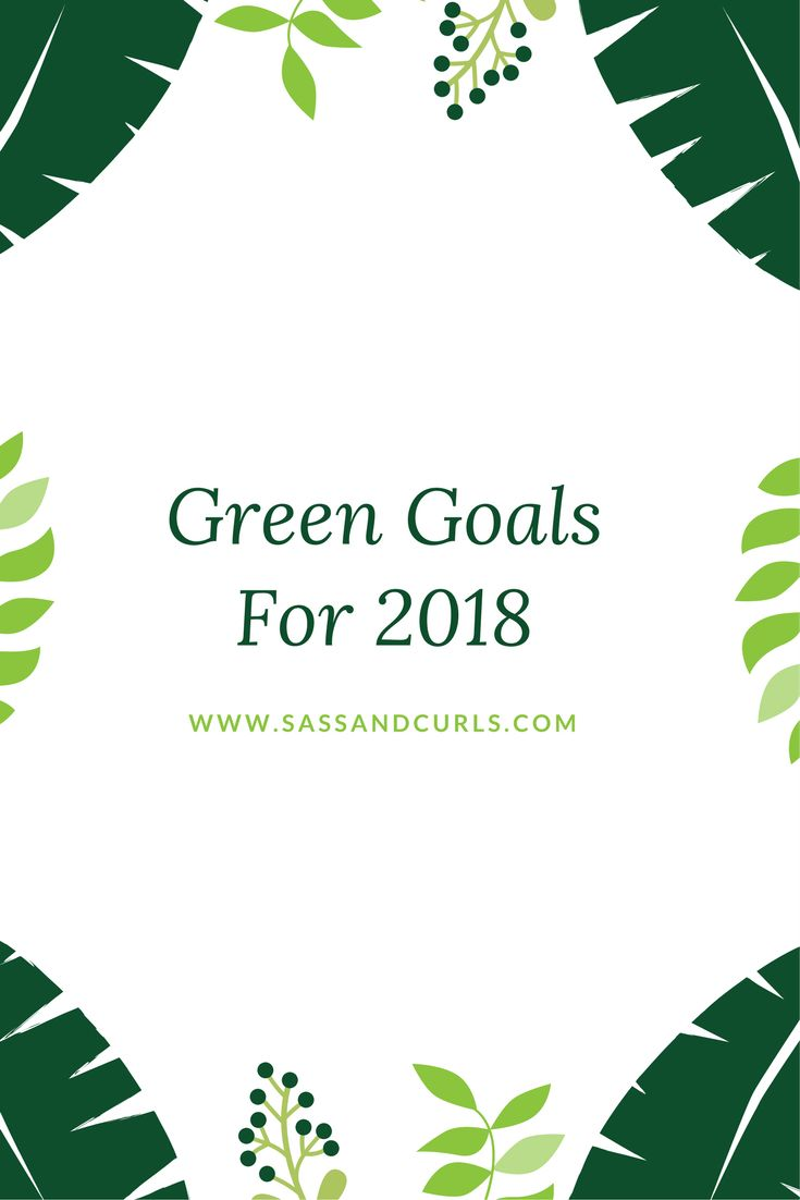 Sustainable goal setting worksheet for 2018 #goalsetting #newyears #newyearsgoal #sustainability #sustainableliving #greenliving