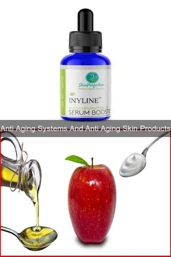 Best Rated Anti Aging Skin Care Products Best Anti Aging Skin Cream 2016 Best Skin Product In 2020 Anti Aging Skin Products Skin Cream Anti Aging Anti Aging System