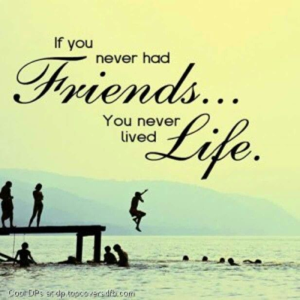 Best Quotes About Friendship And Life Endearing 63 Best Friendship Quotes Images On Pinterest  Friend Quotes