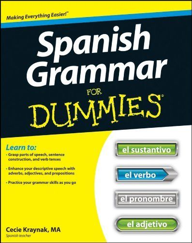 best spanish for dummies ideas how are you spanish grammar for dummies by cecie kraynak 9 99