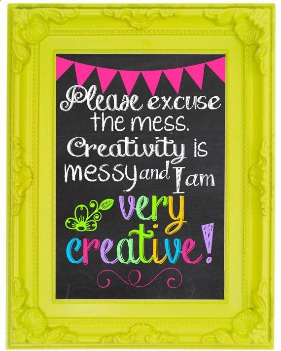 Messy Walls But I Like It: Creativity Is Messy Chalkboard Wall Art Craft Room Decor