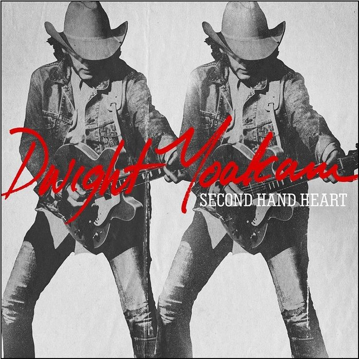 Dwight Yoakam - Second Hand Heart on LP + Download