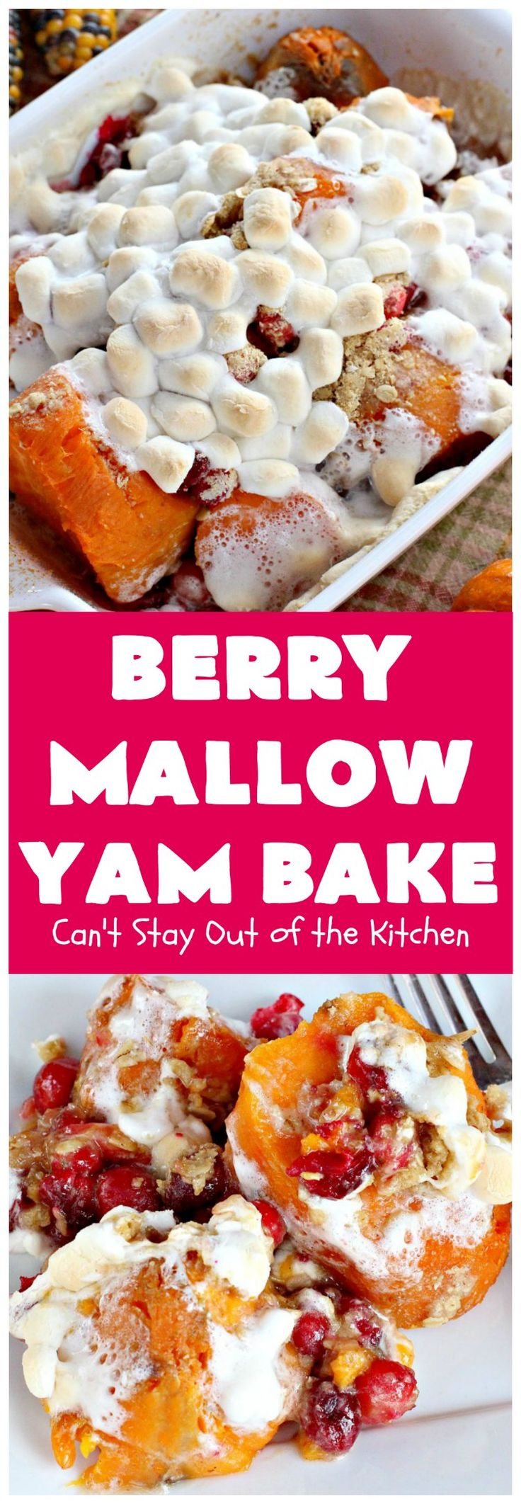Berry Mallow Yam Bake   Can't Stay Out of the Kitchen   this is my husband's favorite #sweetpotato #casserole hands down! He eats this like a #dessert! It uses #cranberries, an oatmeal streusel topping, & #marshmallows on top. It's terrific for any #holiday or company dinner, but especially great for #Thanksgiving and #Christmas. #glutenfree