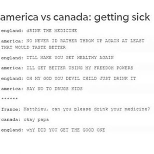 Because we Canadians are fab! Canada and France are so cute... Also, SAY NO TO DRUGS KIDS XDDDDDDDDDDDD