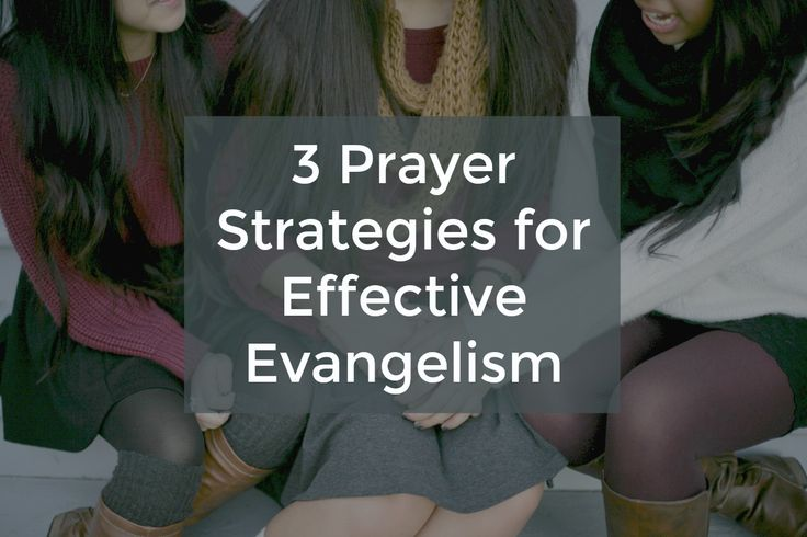 Developing a strategy for effective prayer and evangelism on a church level
