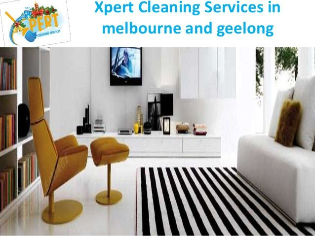 End Of Lease Cleaning Melbourne by xpertcleaning via slideshare