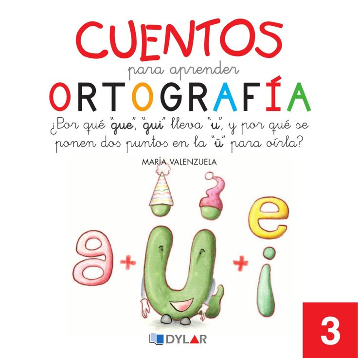 Cuentos para Aprender Ortografía 3