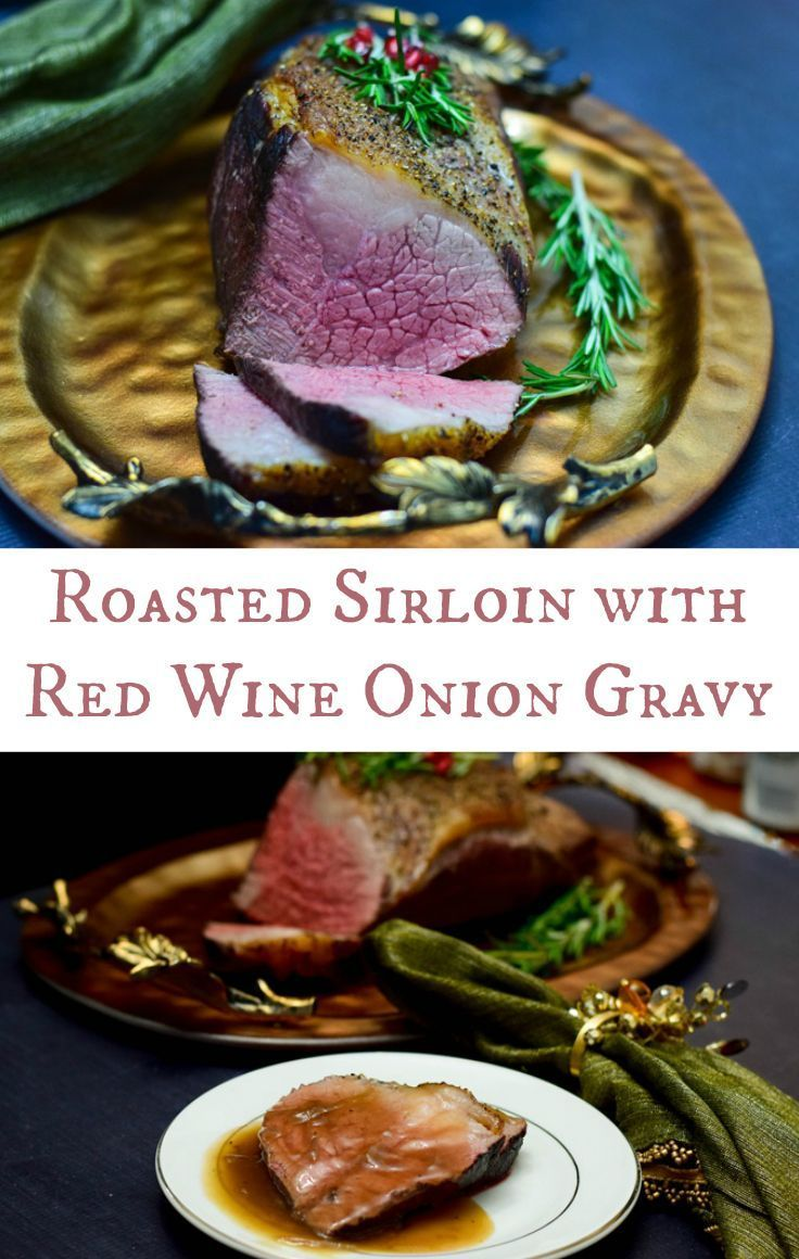 A Bottom Sirloin Roast seasoned with only salt and pepper, roasted to perfection and served with a Red Wine Onion Gravy that puts it right over the top. A picture perfect and delicious roast for any Holiday Table. #BestAngusBeef #RoastPerfect AD @CertifiedAngusBeef