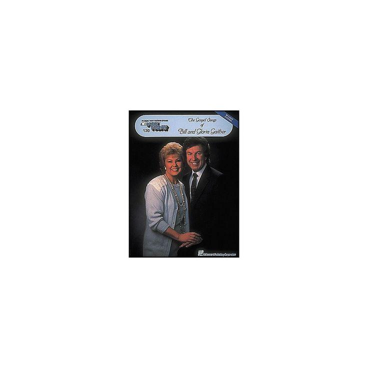 Hal Leonard Gospel Songs Of Bill & Gloria Gaither E-Z Play 120