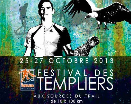 Les Festival des Templiers ... aux sources du Trail - http://www.trackandnews.fr/2013/10/les-festival-des-templiers-aux-sources-du-trail/