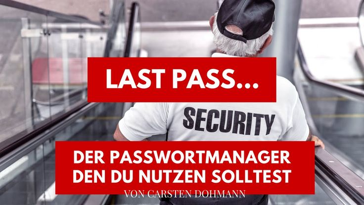 LAST PASS der Passwort Manager den Du nutzen solltest!