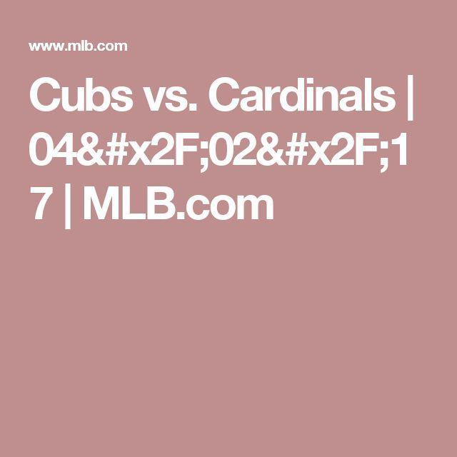 Cubs vs. Cardinals  | 04/02/17 | MLB.com