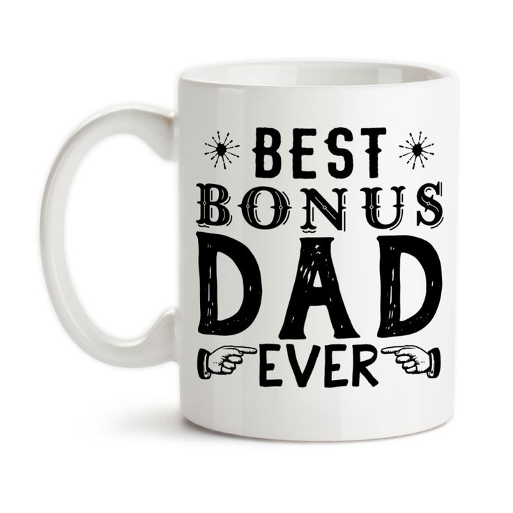 Coffee Mug, Best Bonus Dad Ever Step Father Step Dad Father's Day Stepdad Stepfather Birthday Christmas, Gift Idea, Coffee Cup