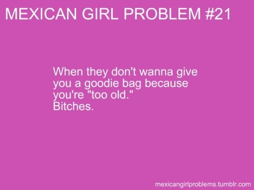 Mexican Girl Problems  Happens all the time at birthday parties with pinatas