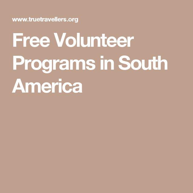 Free Volunteer Programs in South America