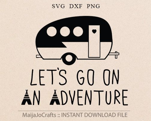 Camping Svg Adventure Clipart PNG Cricut Designs DXF Downloads Files For Silhouette Cameo Camper