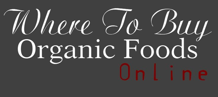 Where to buy Organic Foods Online...nice site!  http://healthyhomesteading.com/2012/02/where-to-buy-organic-foods-and-natural-products-online/#