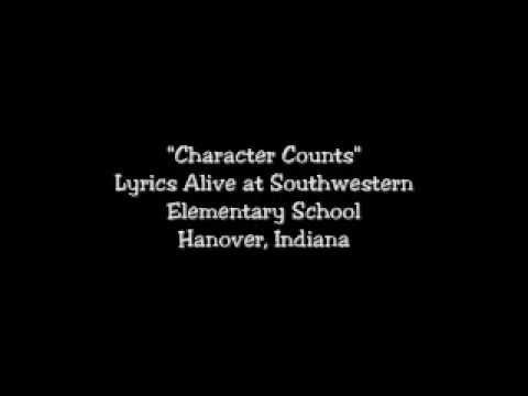 "Audio and lyrics of Lyrics Alive Song ""Character Counts"" from Southwestern Elementary in Hanover, Indiana."