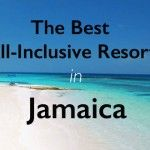 The Best All-Inclusive Resorts in Jamaica
