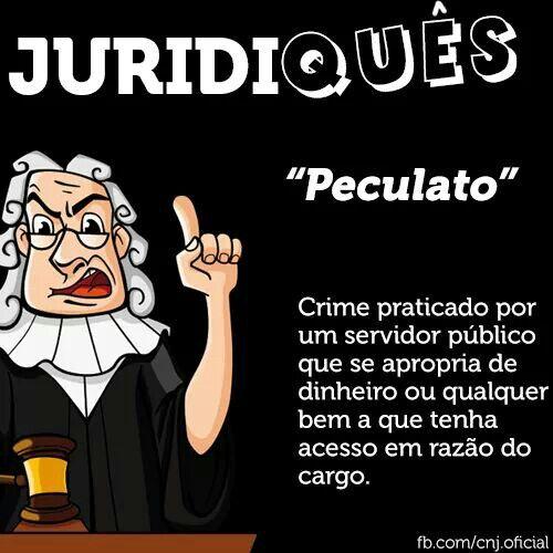 Peculato - Juridiquês