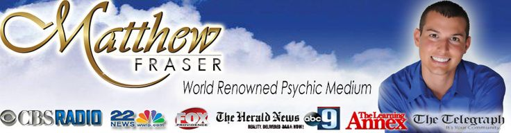 Psychic Matt Fraser maintains this one extraordinary gifts your really few men and women have. As opposed to about psychics, Matt Fraser'spsychic present originates from generations out of psychic...