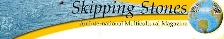 Skipping Stones | Multicultural Children's Magazine that accepts student and adult submissions and hosts various writing contests