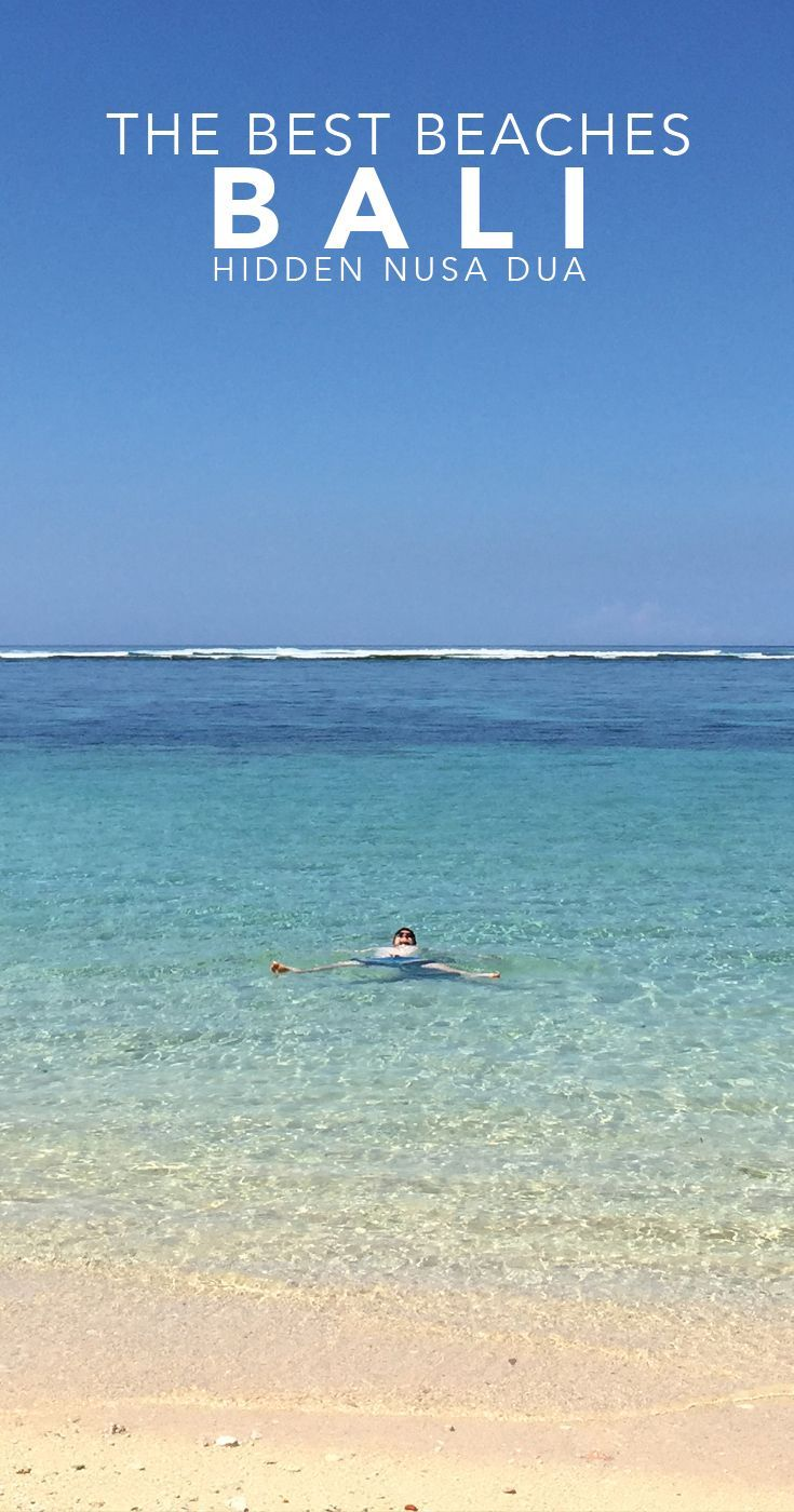 The Best Beaches In Bali Are Hiding Nusa Dua Forget Kuta And Seminyak First Board Pinterest Beach Indonesia Asia Travel