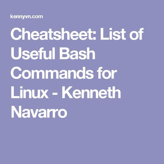 11 best deadlydesigns images on pinterest computers learning and cheatsheet list of useful bash commands for linux kenneth navarro fandeluxe Image collections