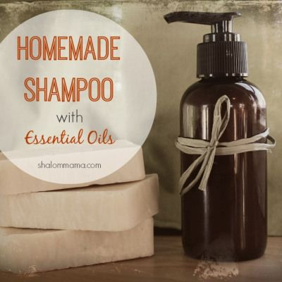 Homemade Shampoo with Essential Oils | Shalom Mama