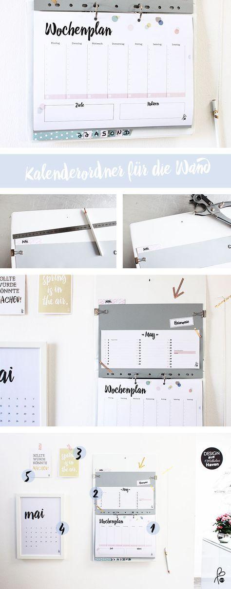 Mit wenigen Handgriffen kreierst du deine ganz individuelle Organize-Wall. Du brauchst für den Kalenderordner…