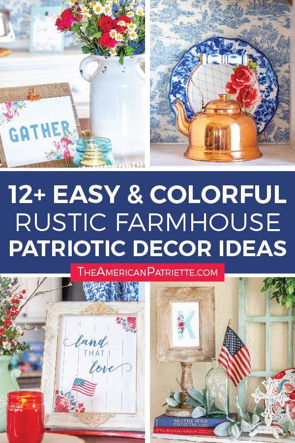 12 Easy Colorful Rustic Patriotic Farmhouse Decorating Ideas Patriotic Decorations Elegant Home Decor Decor