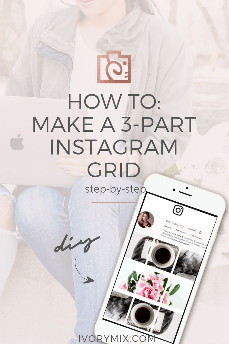 Create 3 Part Instagram Post A Grid Collage Your Can Use For Your