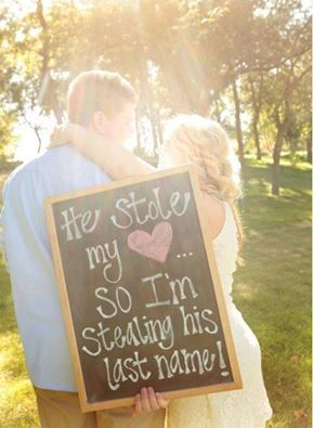 He Stole My Heart, So I'm Stealing His Last Name!