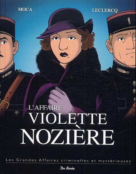 *L'affaire Violette Nozière, série les grandes affaires criminelles et mystérieuses. Cliquez sur l'image pour écouter l'émission.