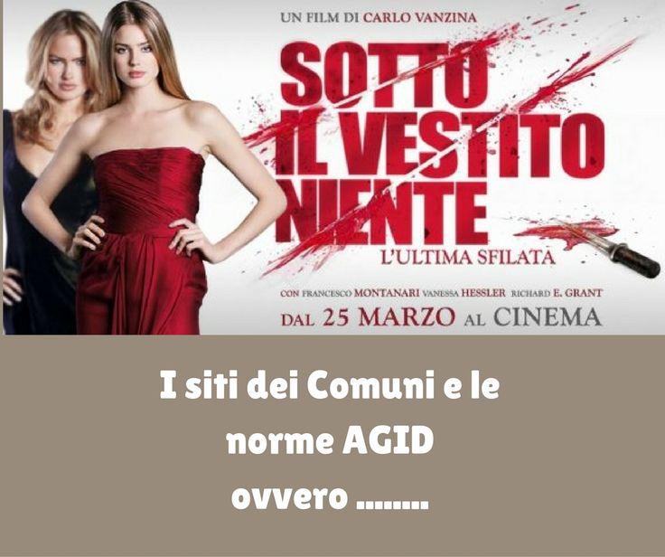 I SITI DEI COMUNI E LE NORME AGID http://www.michelevianello.net/i-siti-dei-comuni-e-le-norme-agid/