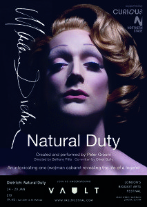 Review: Dietrich - Natural Duty at Vault Festival - Carns Theatre Passion