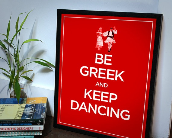 Be Greek and Keep Dancing by MoriandMore on Etsy, $29.00
