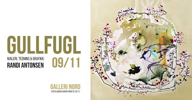 Randi Antonsen - Art - Illustration - Design: Utstilling i Tromsø 9.11.17 - Galleri Nord