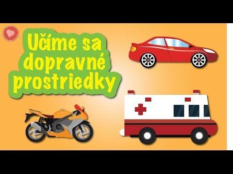 Učíme sa dopravné prostriedky: Poďme sa pozrieť čo jazdí po ceste - YouTube