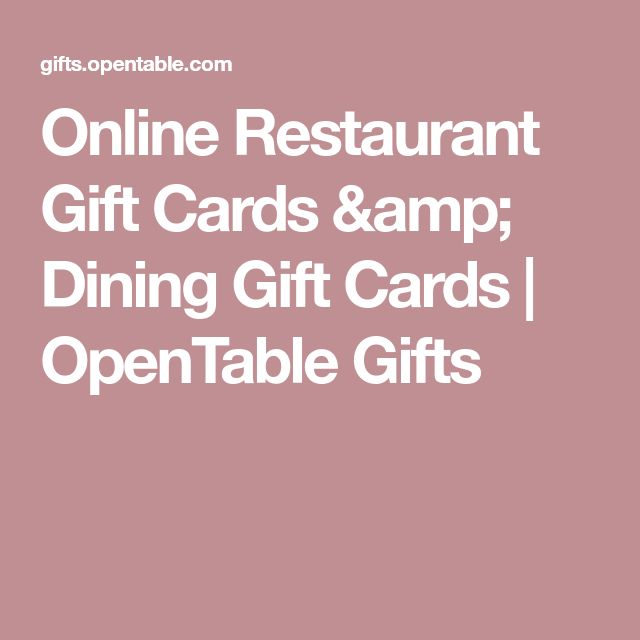 Online Restaurant Gift Cards & Dining Gift Cards | OpenTable Gifts