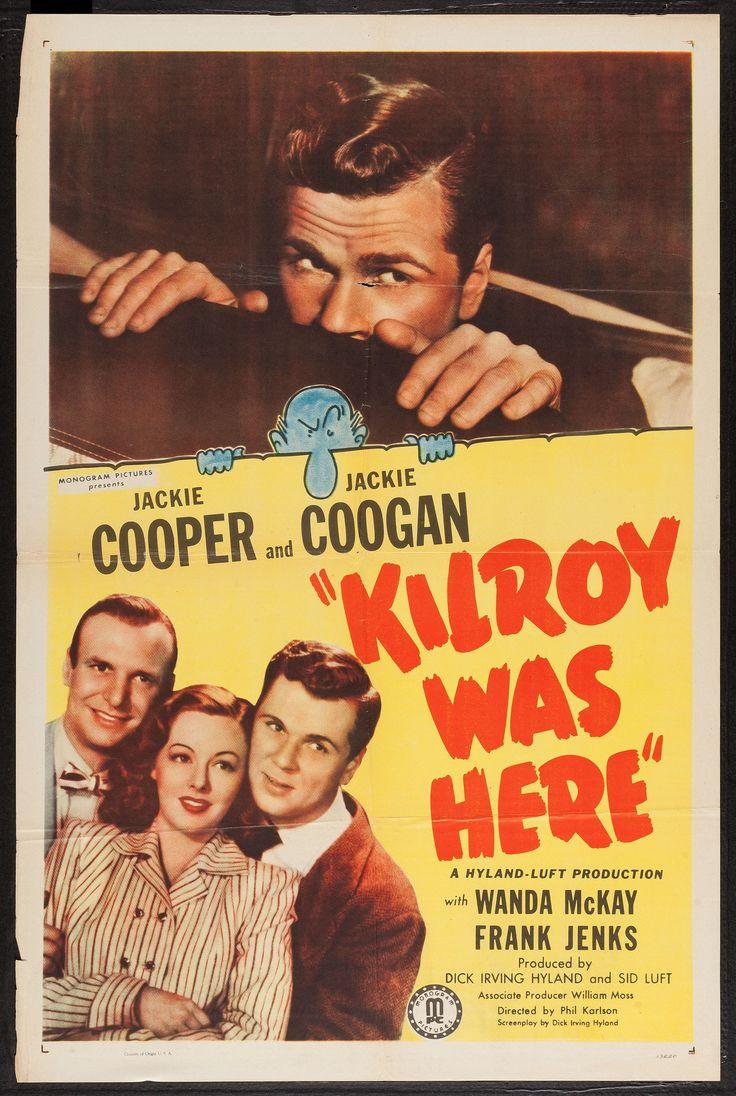 Kilroy Was Here (1947) Stars: Jackie Cooper, Jackie Coogan, Wanda McKay, Frank Jenks, Norman Phillips Jr., Rand Brooks ~ Director: Phil Karlson
