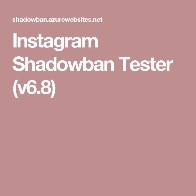 Instagram Shadowban Tester (v6.8)