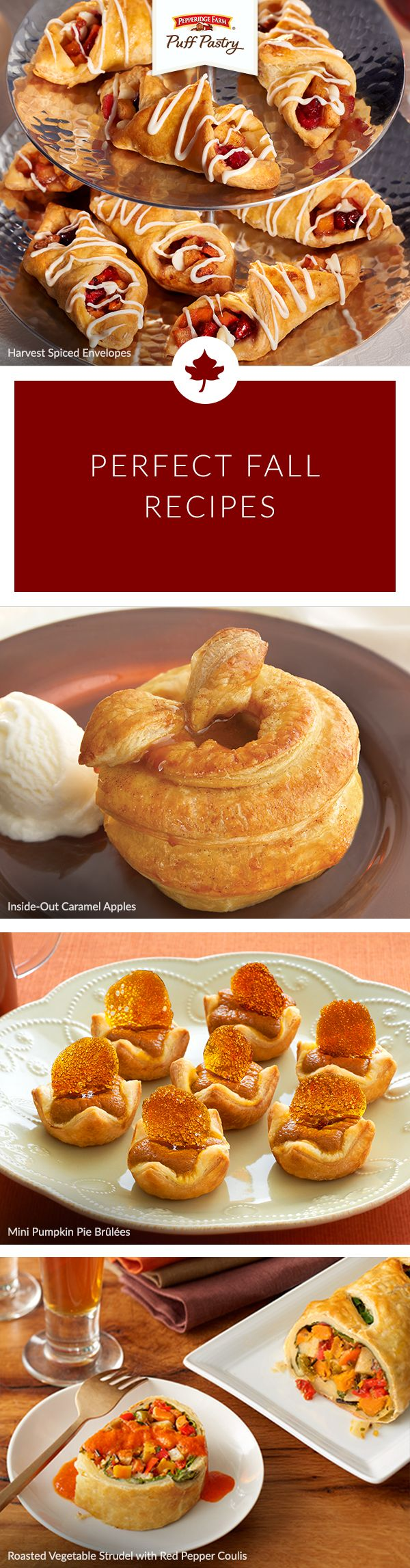 Bring all your favorite fall flavors to the table with this list of seasonal must-make Pepperidge Farm Puff Pastry recipes. Whether you're in love with apples, pumpkins, roasted vegetables, or nuts and spices, you'll find something magical to make here. Treat guests to delightful Inside-Out Caramel Apples, or give them a Mini Pumpkin Pie Brulee they can't resist. No matter the occasion, we have a fall recipe to make it great.