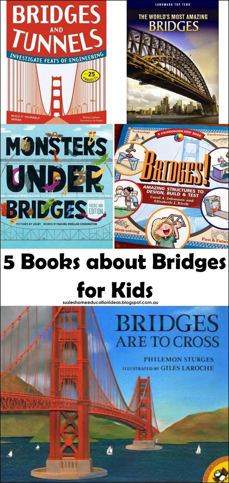 10 Ways to Learn about Bridges, plus 5 books about bridges for kids.