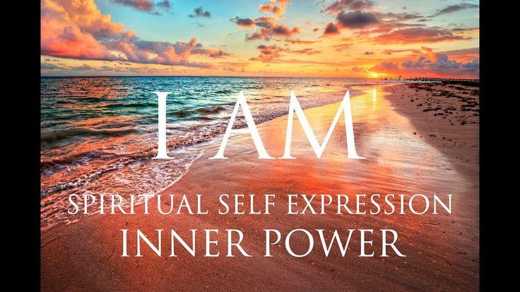 I AM Affirmations ➤ Spiritual Self Expression & Inner Power | Self-Reali...
