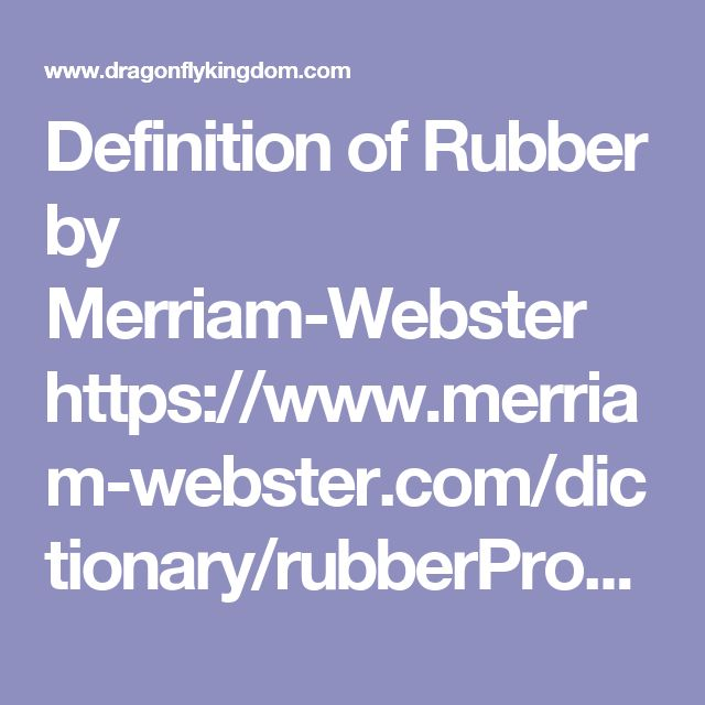 Definition of Rubber by Merriam-Webster  https://www.merriam-webster.com/dictionary/rubberProxy Highlight  Define rubber: one that rubs. ... 1 a : one that rubs b : an instrument or object (as a rubber eraser) used in rubbing, polishing, ... Origin and Etymology of rubber.  rubber - definition of rubber in English | Oxford Dictionaries  https://en.oxforddictionaries.com/definition/rubberProxy Highlight  ' .... Origin. Mid 16th century: from the verb rub + -er.