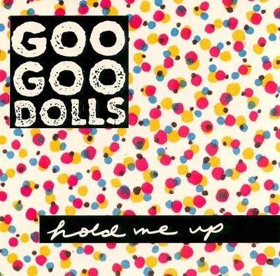 Goo Goo Dolls - Hold Me Up (CD)