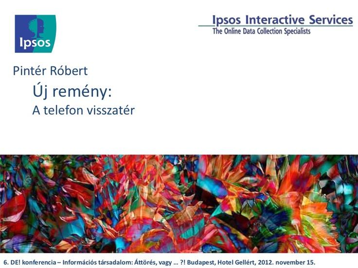 negyedik-rsz-j-remny-a-telefon-visszatr by Robert Pinter via Slideshare