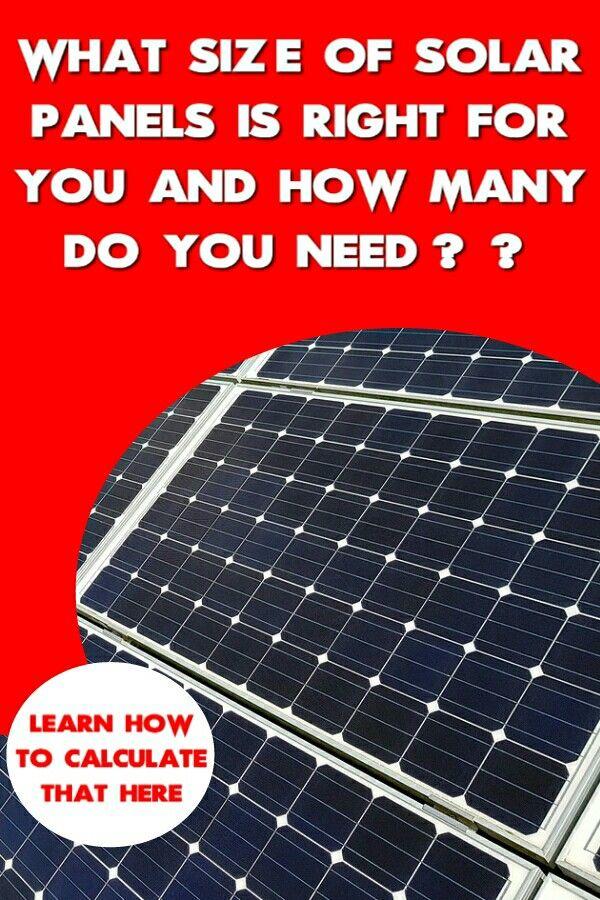 How Many Solar Panels Do I Need In 2020 Solar Panels Solar Best Solar Panels